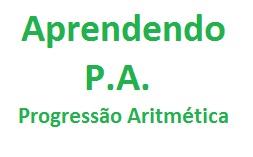Progressão aritmética introdução e problemas resolvidos
